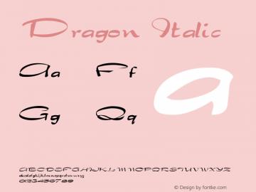 Dragon Italic Altsys Fontographer 4.1 1/30/95 Font Sample