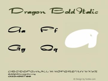 Dragon BoldItalic Altsys Fontographer 4.1 1/30/95 Font Sample