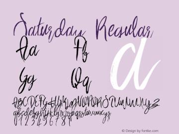 Saturday Version 1.00 January 2, 2016, initial release Font Sample