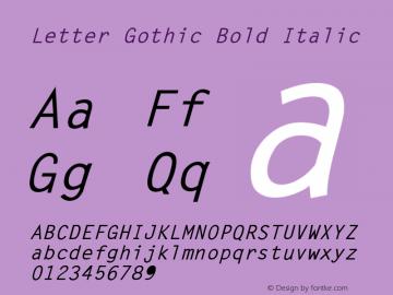 Letter Gothic Bold Italic (C)opyright 1992 WSI:8/6/92图片样张