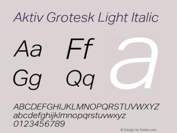 AktivGrotesk-LightItalic Version 1.000;PS 001.001;hotconv 1.0.56图片样张
