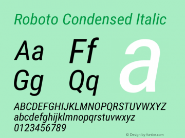 Roboto Condensed Italic Version 2.01404; 2016 Font Sample
