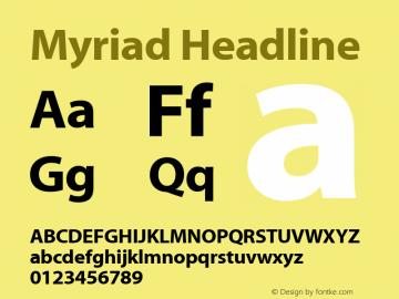 Myriad Headline Macromedia Fontographer 4.1.3 29/11/01图片样张