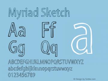 Myriad Sketch Macromedia Fontographer 4.1.3 29/11/01图片样张
