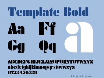 Template Bold Font Version 2.6; Converter Version 1.10 Font Sample