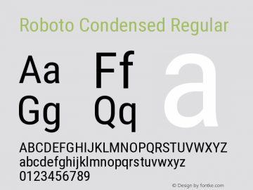Roboto Condensed Regular Version 2.01404; 2016 Font Sample