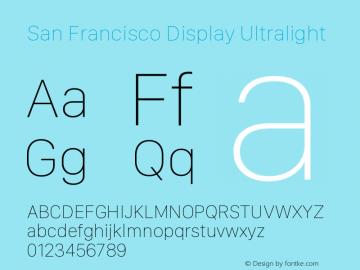 San Francisco Display Ultralight Version 1.00 April 16, 2015, initial release图片样张