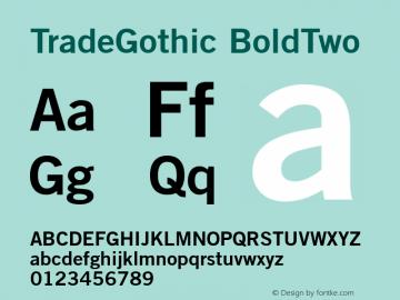 Trade Gothic Bold No.2 V.2.0图片样张
