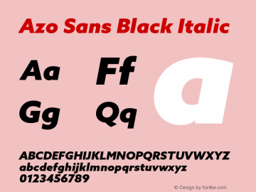 Azo Sans Black Italic Version 2.000;PS 2.0;hotconv 1.0.70;makeotf.lib2.5.5900图片样张