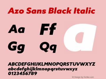 Azo Sans Black Italic Version 2.000;PS 2.0;hotconv 1.0.70;makeotf.lib2.5.5900图片样张