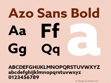 Azo Sans Bold Version 2.000;PS 2.0;hotconv 1.0.70;makeotf.lib2.5.5900图片样张