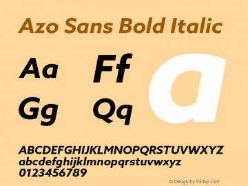 Azo Sans Bold Italic Version 2.000;PS 2.0;hotconv 1.0.70;makeotf.lib2.5.5900图片样张
