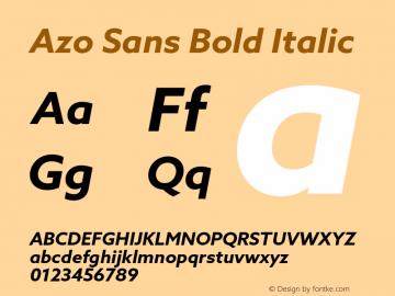 Azo Sans Bold Italic Version 2.000;PS 2.0;hotconv 1.0.70;makeotf.lib2.5.5900图片样张