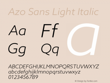 Azo Sans Light Italic Version 2.000;PS 2.0;hotconv 1.0.70;makeotf.lib2.5.5900图片样张