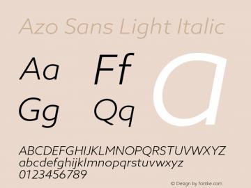 Azo Sans Light Italic Version 2.000;PS 2.0;hotconv 1.0.70;makeotf.lib2.5.5900图片样张