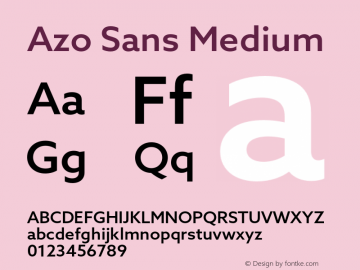 Azo Sans Medium Version 2.000;PS 2.0;hotconv 1.0.70;makeotf.lib2.5.5900图片样张