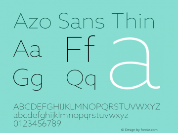Azo Sans Thin Version 2.000;PS 2.0;hotconv 1.0.70;makeotf.lib2.5.5900图片样张