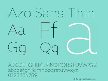 Azo Sans Thin Version 2.000;PS 2.0;hotconv 1.0.70;makeotf.lib2.5.5900图片样张