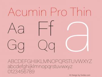 Acumin Pro Thin Regular Version 1.011;PS 001.011;hotconv 1.0.88;makeotf.lib2.5.64775图片样张