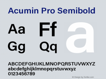 Acumin Pro Semibold Regular Version 1.011;PS 001.011;hotconv 1.0.88;makeotf.lib2.5.64775图片样张