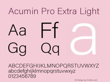 Acumin Pro Extra Light Regular Version 1.011;PS 001.011;hotconv 1.0.88;makeotf.lib2.5.64775图片样张
