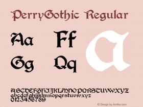 PerryGothic Regular Altsys Fontographer 3.5  10/1/92 Font Sample