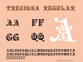 Preciosa Regular Version 1.000;PS 001.001;hotconv 1.0.38 Font Sample