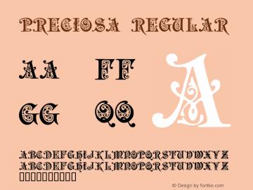 Preciosa Regular Version 1.000;PS 001.001;hotconv 1.0.38图片样张