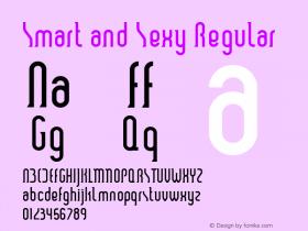 Smart and Sexy Regular Macromedia Fontographer 4.1 6/3/99 Font Sample