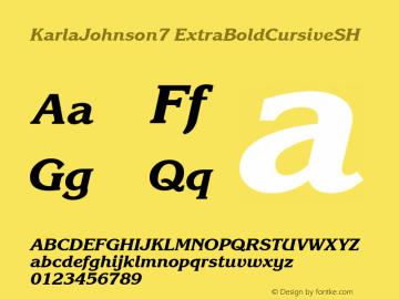 KarlaJohnson7 ExtraBoldCursiveSH SoHo 1.0 9/30/93 Font Sample