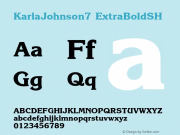 KarlaJohnson7 ExtraBoldSH SoHo 1.0 9/30/93 Font Sample