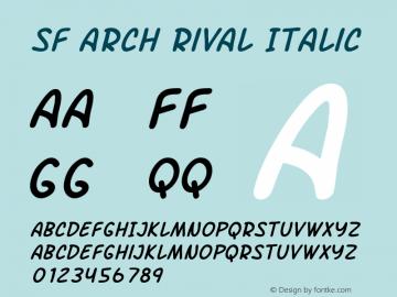 SF Arch Rival Italic ver 1.0; 2000. Freeware. Font Sample