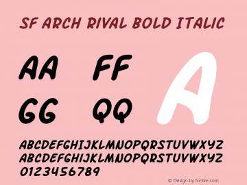 SF Arch Rival Bold Italic Version 1.1 Font Sample