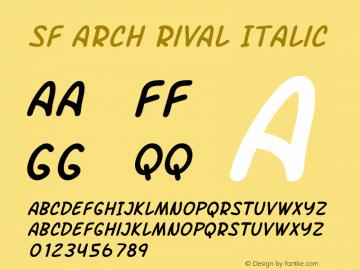 SF Arch Rival Italic Version 1.1 Font Sample