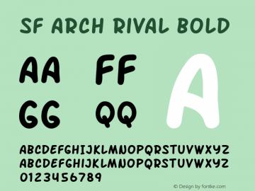SF Arch Rival Bold Version 1.1 Font Sample
