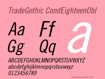 Trade Gothic Condensed No. 18 Oblique Version 001.000图片样张