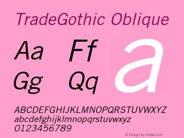Trade Gothic Oblique Version 001.001图片样张