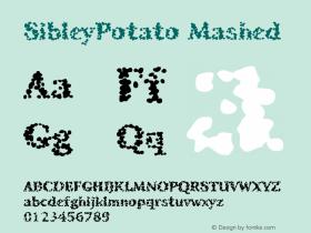 SibleyPotato Mashed Macromedia Fontographer 4.1.4 7/23/98图片样张