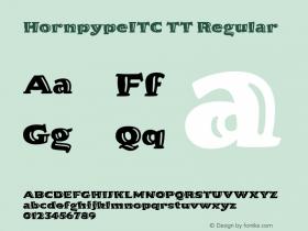 HornpypeITC TT Regular Macromedia Fontographer 4.1.3 10/2/96 Font Sample