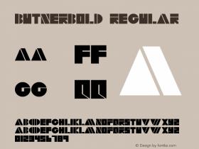ButnerBold Regular Altsys Fontographer 4.0.2 5/15/95 Font Sample