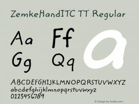 ZemkeHandITC TT Regular Macromedia Fontographer 4.1.3 10/2/96 Font Sample
