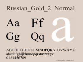 Russian_Gold_2 Normal Ver. 1.0 Thu Sep 16 11:10:11 1999 Font Sample