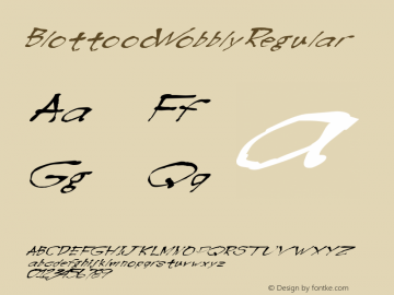 BlottoooWobbly Regular 1.0 of this drunken and leaning Font Font Sample