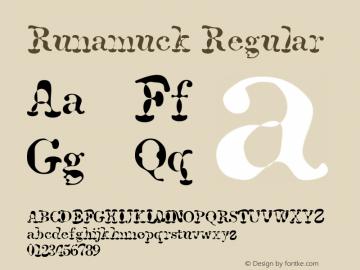 Runamuck Regular Macromedia Fontographer 4.1 8/27/95 Font Sample