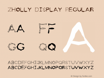 Zholly Display Regular 1.0 of this neat-o type font Font Sample