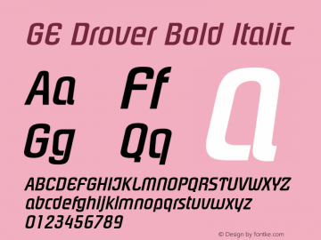 GE Drover Bold Italic Version 1.0 Font Sample