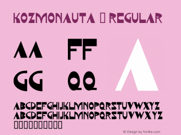 Kozmonauta 2 Regular Macromedia Fontographer 4.1 11/21/95 Font Sample