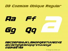 D3 Cozmism Oblique Regular 1.0 Font Sample