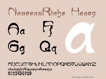 NouveauRiche Heavy Macromedia Fontographer 4.1.4 4/9/97 Font Sample