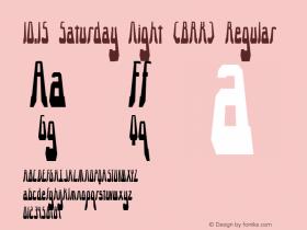 10.15 Saturday Night (BRK) Regular Version 2.14 Font Sample